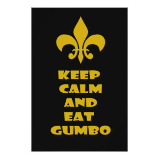 Fleur de Lis Keep Calm Eat Gumbo Black Gold Poster