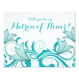 Fleur de Lyrica Matron of Honor Request   teal 4.25x5.5 Paper Invitation Card