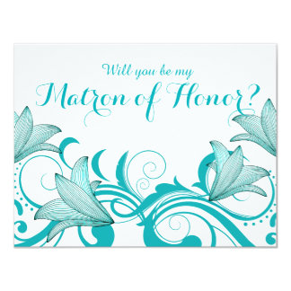 Fleur de Lyrica Matron of Honor Request | teal Card