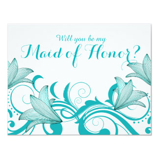 Fleur de Lyrica Will You Be My Maid of Honor? teal 4.25x5.5 Paper Invitation Card