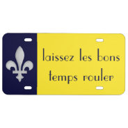 Fleur De Lys Laissez Les Bons Temps Rouler License Plate at Zazzle