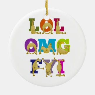 Flexi pony LOL FYI OMG Ceramic Ornament