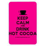 [Cup] keep calm and drink hot cocoa  Flexible magnets