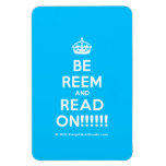 [Crown] be reem and read on!!!!!!  Flexible magnets