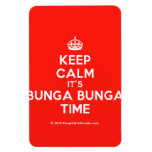 [Crown] keep calm it's bunga bunga time  Flexible magnets