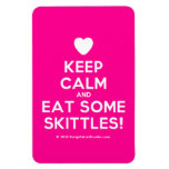 [Love heart] keep calm and eat some skittles!  Flexible magnets