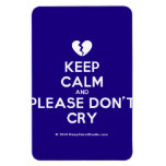[Broken heart] keep calm and please don't cry  Flexible magnets