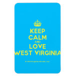 [Crown] keep calm and love west virginia  Flexible magnets