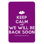 [Two hearts] keep calm and we will be back soon  Flexible magnets