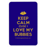 [Two hearts] keep calm cuse i love my bubbies  Flexible magnets