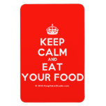 [Crown] keep calm and eat your food  Flexible magnets