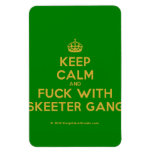 [Crown] keep calm and fuck with skeeter gang  Flexible magnets