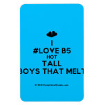 [Two hearts] i #love b5 hot tall boys that melt  Flexible magnets