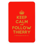 [Crown] keep calm and follow thierry  Flexible magnets