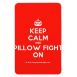 [Crown] keep calm and pillow fight on  Flexible magnets