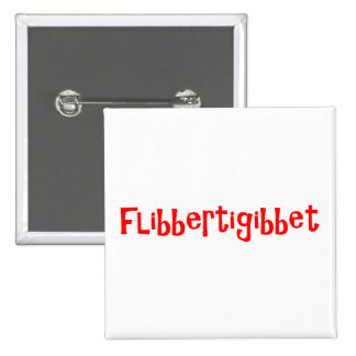 Flibbertigibbet Button