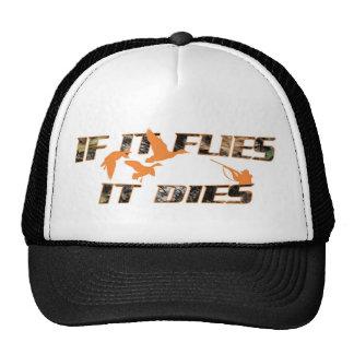 Flies it Dies Hat