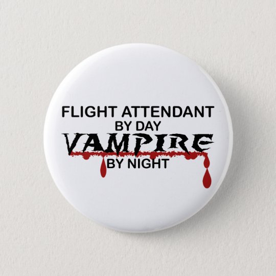 Flight Attendant Vampire by Night Button