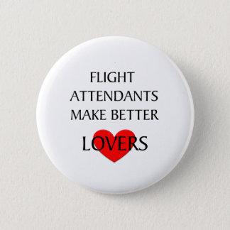 Flight Attendants Make Better Lovers Button