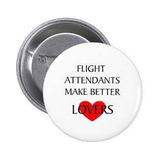 Flight Attendants Make Better Lovers Buttons