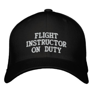FLIGHT INSTRUCTOR ON DUTY EMBROIDERED BASEBALL HAT