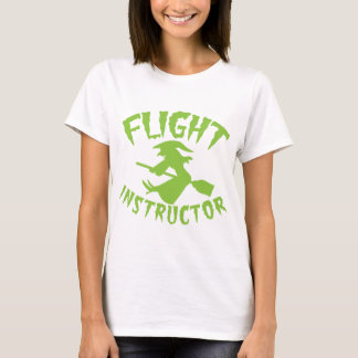 Flight instructor witch on a Broomstick Halloween T-Shirt