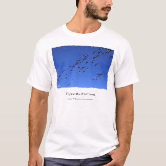 Flight of the Wild Goose, T-Shirt