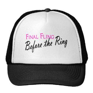 Fling final antes del anillo gorra