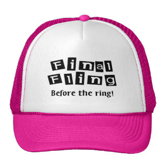 ¡Fling final antes del anillo! Gorras De Camionero