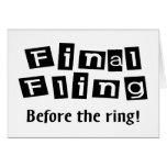 Fling final antes del anillo tarjetas