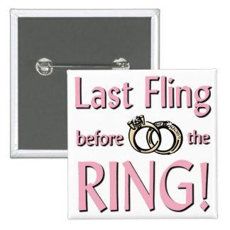 Fling pasado antes del anillo pin
