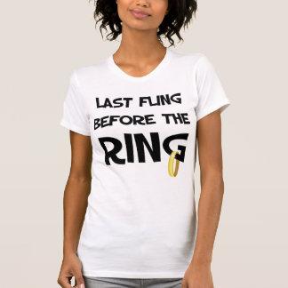 Fling pasado antes del anillo playeras
