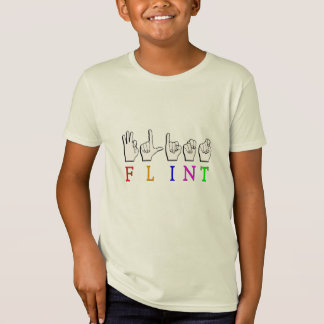 FLINT ASL FINGERSPELLED NAME SIGN T-Shirt