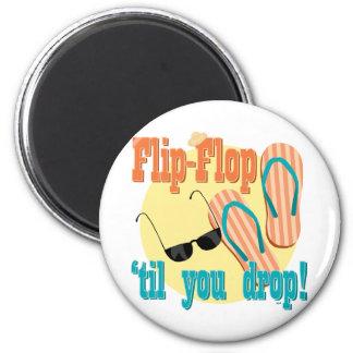 Flip Flop 'til You Drop 2 Inch Round Magnet
