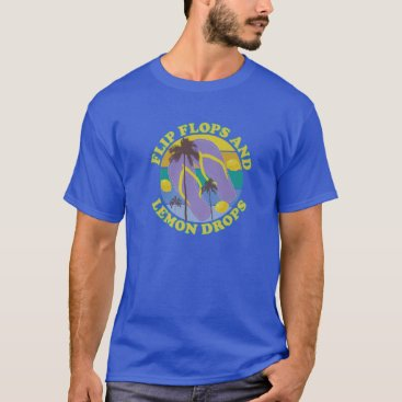Flip Flops And Lemon Drops Summer Palms Lemon Drop T-Shirt