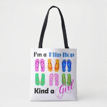 Flip flops kind a girl tote bag