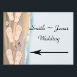 "Flip Flops on the Beach Wedding Direction Sign<br><div class=""desc"">This beautiful and elegant design, called Flip Flops on the Beach Wedding, has a bright white background. On the left side is a thin border showing a sandy beach. Also to the left side, are flip flops lining the design. Please email me for matching designs and products or with custom...</div>"
