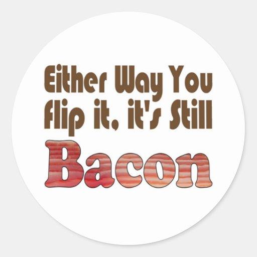 Flip it Bacon Classic Round Sticker