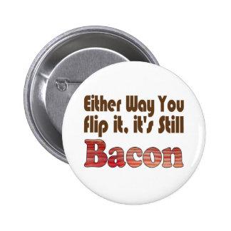 Flip it Bacon Pinback Button