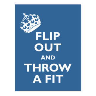 Flip Out & Throw a Fit Postcard