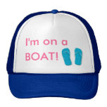 flippies, I'm on a, BOAT! Trucker Hat
