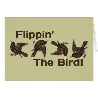 Flippin el pájaro tarjeta de felicitación