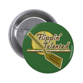 Flippin' Talented Pinback Button