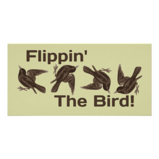 Flipping the Bird Custom Photo Card