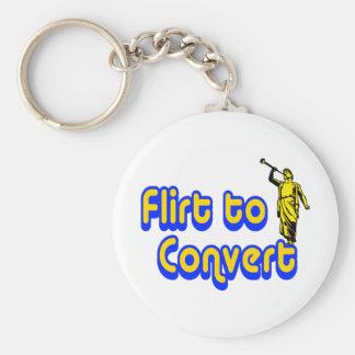 Flirt to Convert Basic Round Button Keychain