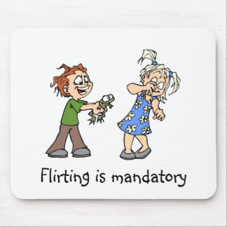 Flirting is mandatory mouse pad
