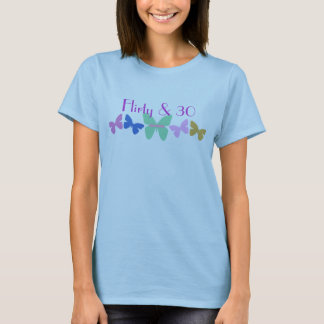 Flirty & 30, Butterflies in a row T-Shirt