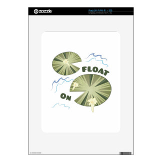 Float On Skins For The iPad