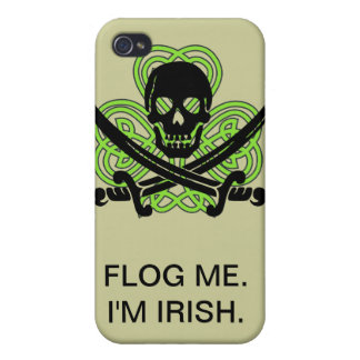 Flog Me. I'm Irish iPhone 4 Case