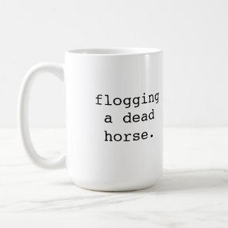 Flogging a dead horse - Brit phrase Classic White Coffee Mug